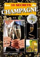 10 secrets du champagne