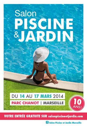 piscine-jardin2014 10e édition pour le Salon Piscine et Jardin de Marseille