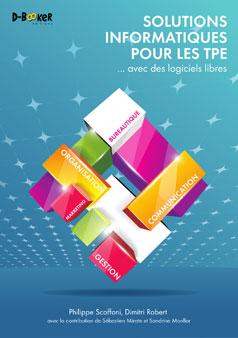 sol-info-tpe TPE et micro-entreprises:  Un guide pour choisir des solutions informatiques adaptées à ses besoins