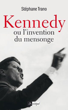 KENNEDY ou l'invention du mensonge