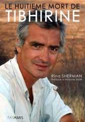 Le Huitième mort de Tibhirine de Rina Sherman