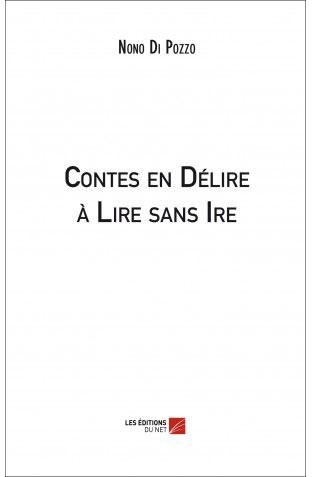 contes-delire-sans-ire Contes en Délire à Lire sans Ire