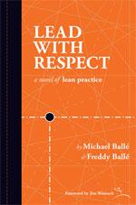 leadwithrespect-bd Lead With Respect de Michael et Freddy Ballé reçoit le Shingo Research and Professional Publication Award
