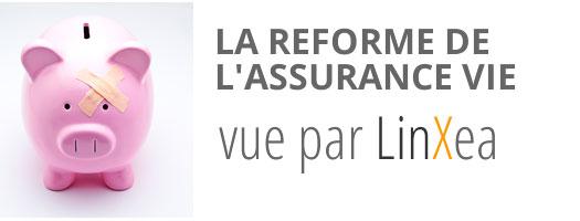 reforme_vie La réforme de l'assurance vie vue par LinXea